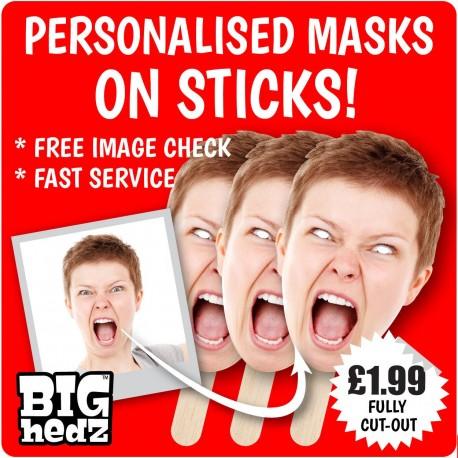 Personalised Face Masks on STICKS! : LIFE-SIZE Upload your PHOTO!