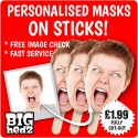 Personalised Face Masks on STICKS! : LIFE-SIZE Upload your PHOTO!